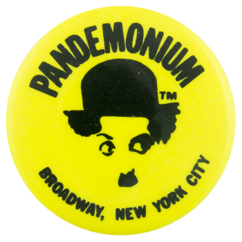 Pandemonium Yellow Advertising Button Museum