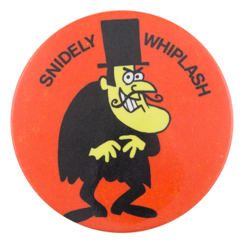 Snidely Whiplash Entertainment Button Museum