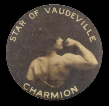 Star Of Vaudeville Charmion Entertainment Button Museum