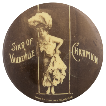 Star of Vaudeville Charmion Standing on a Swing Entertainment Button Museum