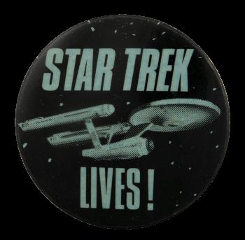 Star Trek Lives Entertainment Busy Beaver Button Museum