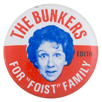 The Bunkers Foist Family Entertainment Busy Beaver Button Museum