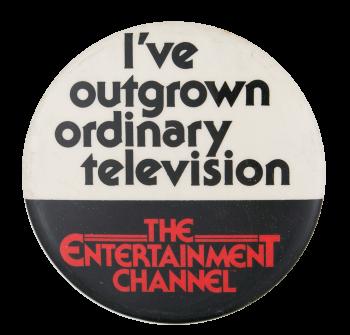 The Entertainment Channel Entertainment Button Museum