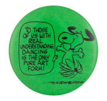 To Those of Us with Real Understanding Green Entertainment Button Museum