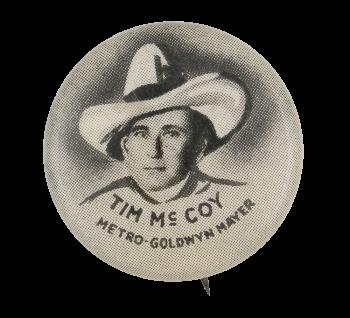 Tim Mc Coy Entertainment Button Museum
