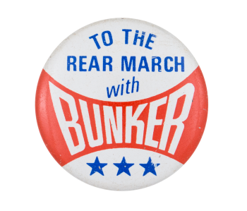 To the Rear March with Bunker Entertainment Button Museum