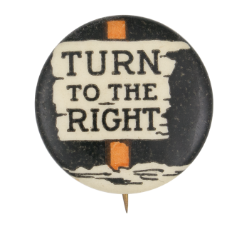Turn To The Right Entertainment Button Museum