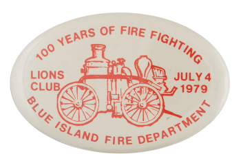 100 Years of Fire Fighting Lions Club Club Busy Beaver Button Museum