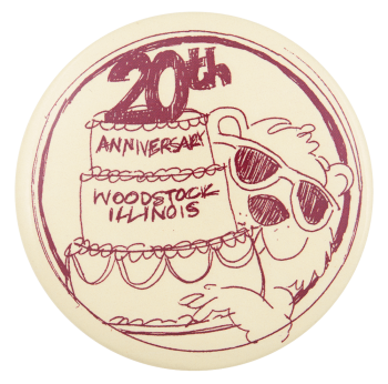 20th Anniversary Woodstock Illinois Event Button Museum