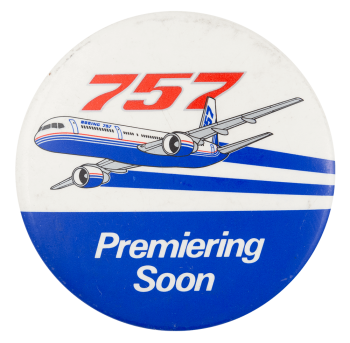 757 Premiering Soon Event Button Museum