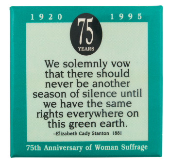 75th Anniversary of Woman Suffrage Events Button Museum