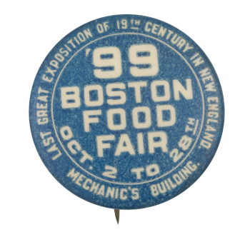 99 Boston Food Fair Event Button Museum