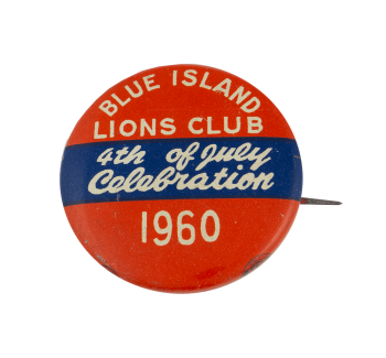 Blue Island Lions 4th of July 1960 Event Busy Beaver Button Museum