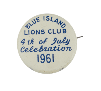 Blue Island Lions 4th of July 1961 Event Busy Beaver Button Museum