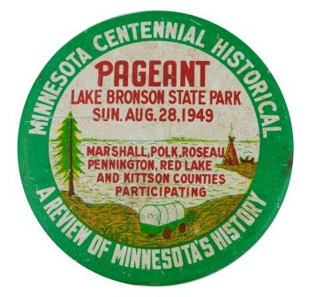 Minnesota Centennial Historical Pageant Event Busy Beaver Button Museum