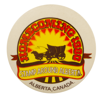 Stamp Around Alberta Homecoming Event Busy Beaver Button Museum