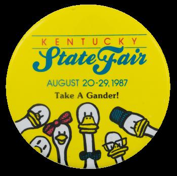 Take A Gander Kentucky State Fair Event Busy Beaver Button Museum
