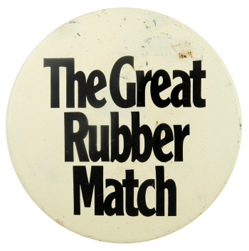 The Great Rubber Match Event Busy Beaver Button Museum
