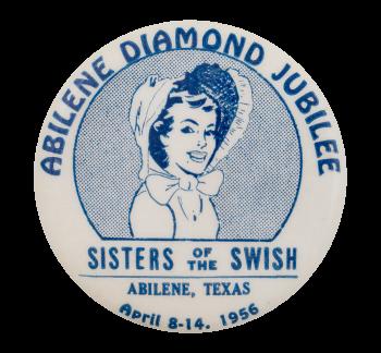 Abilene Diamond Jubilee Event Button Museum