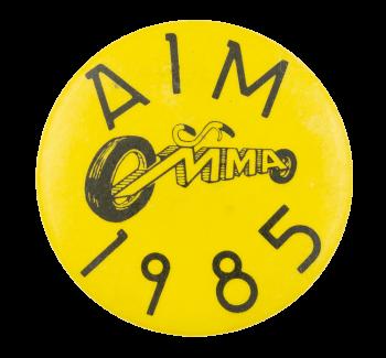 AIM 1985 Event Button Museum