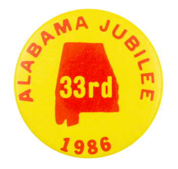 Alabama Jubilee 1986 Event Button Museum
