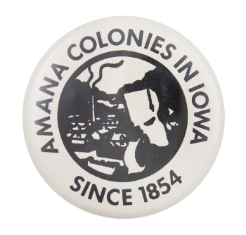 Amana Colonies In Iowa Event Button Museum
