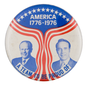 A Team to be Proud of Political Button Museum