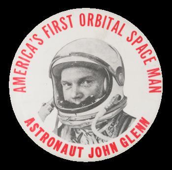 Astronaut John Glenn Events Button Museum