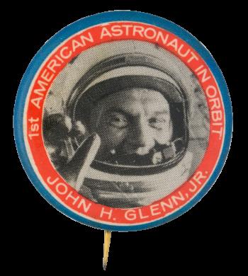 Astronaut John H. Glenn Jr. Events Button Museum