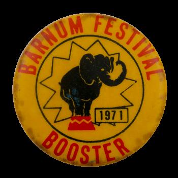 Barnum Festival Booster Event Busy Beaver Button Museum