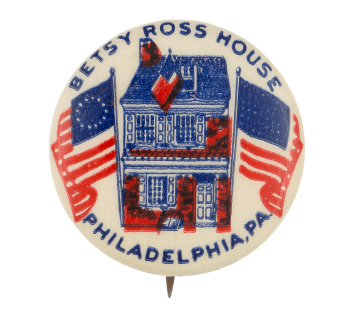 Betsy Ross House Event Button Museum
