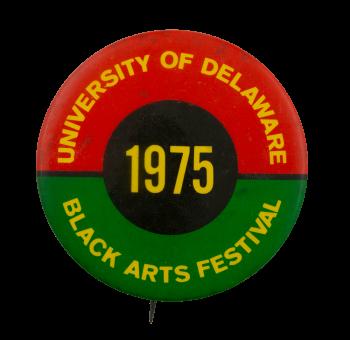 University of Delaware Black Arts Festival Event Busy Beaver Button Museum