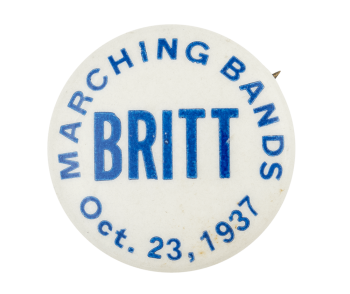 Britt Marching Bands Event Button Museum
