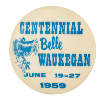 Centennial Belle Waukegan Event Button Museum