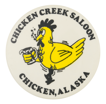 Chicken Creek Saloon Event Button Museum