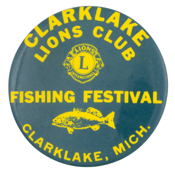Clarklake Lions Club Fishing Festival Event Busy Beaver Button Museum