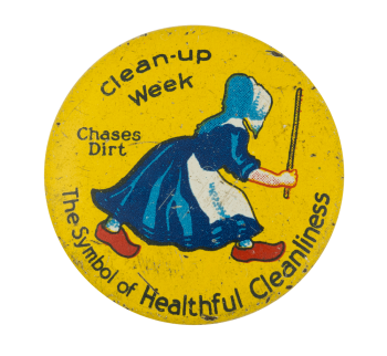 Clean-Up Week Chases Dirt Event Button Museum