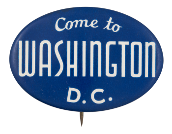 Come to Washington D.C. Event Button Museum