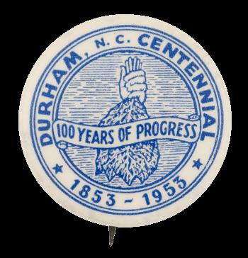 Durham Centennial Event Button Museum