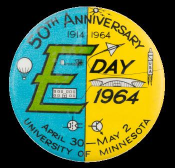 E Day 1964 50th Anniversary Event Button Museum