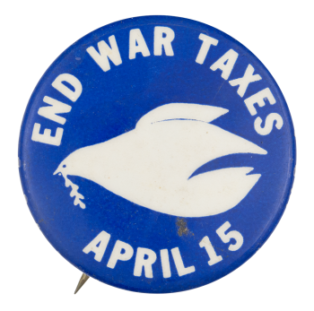End War Taxes April 15 Event Button Museum