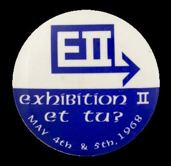 Exhibition II Et Tu Event Button Museum