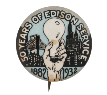 Fifty Years of Edison Event Button Museum
