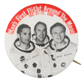 First Flight Around the Moon Events Button Museum