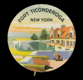 Fort Ticonderoga Event Button Museum