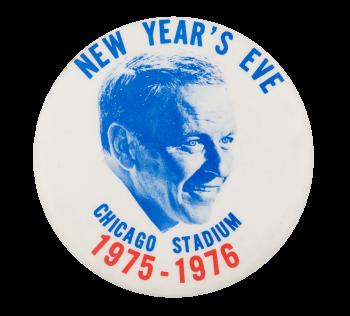 Frank Sinatra Chicago Stadium Chicago Button Museum