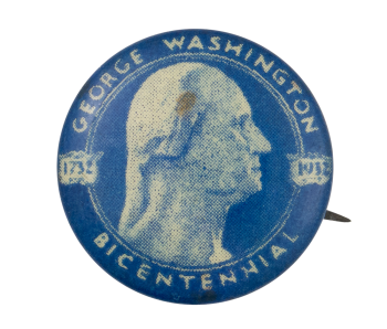 George Washington Bicentennial Event Button Museum