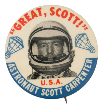 Astronaut Scott Carpenter Great Scott Events Button Museum