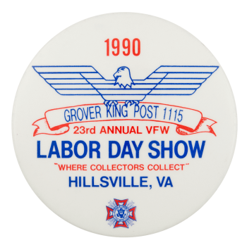 Grover King Post 1115 Labor Day Show Event Button Museum