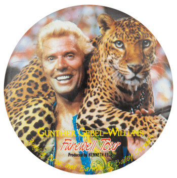 Gunther Gebel-Williams Farewell Tour Event Button Museum